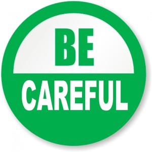 Be_Careful_Sticker__57293.1365105882.1280.1280